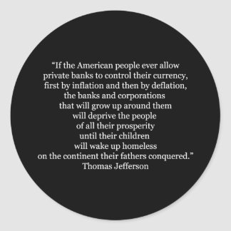 Thomas Jefferson Quote (1) Classic Round Sticker