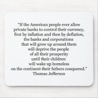 Thomas Jefferson Quote (1) Mouse Pad