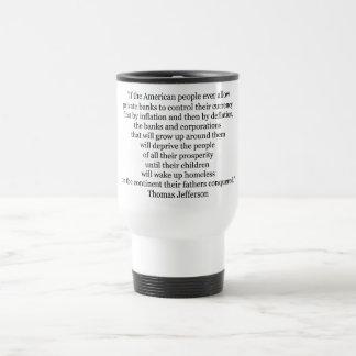 Thomas Jefferson Quote (1) 15 Oz Stainless Steel Travel Mug