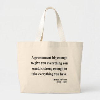 Thomas Jefferson Quote 1a Large Tote Bag