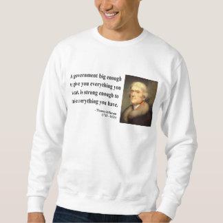 Thomas Jefferson Quote 1c Pull Over Sweatshirts