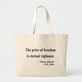 Thomas Jefferson Quote 2a Large Tote Bag