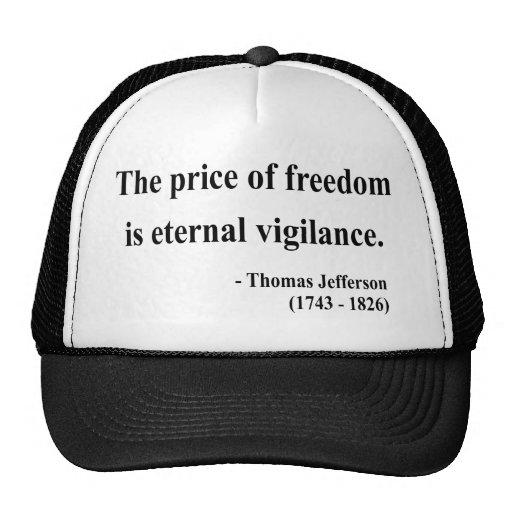 Thomas Jefferson Quote 2a Trucker Hats
