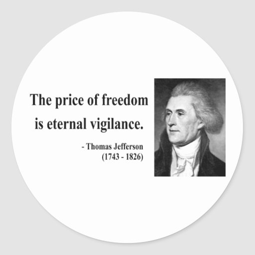 Thomas Jefferson Quote 2b Classic Round Sticker