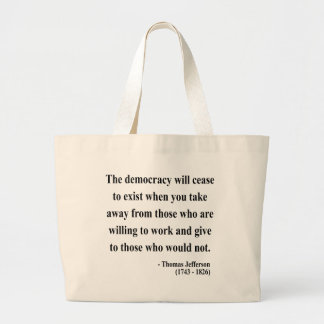 Thomas Jefferson Quote 3a Large Tote Bag