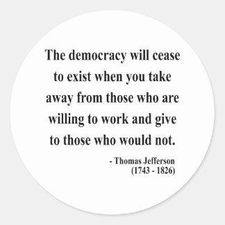 Thomas Jefferson Quote 3a Round Sticker