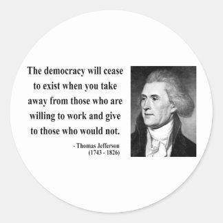 Thomas Jefferson Quote 3b Round Sticker