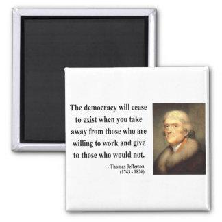 Thomas Jefferson Quote 3c 2 Inch Square Magnet