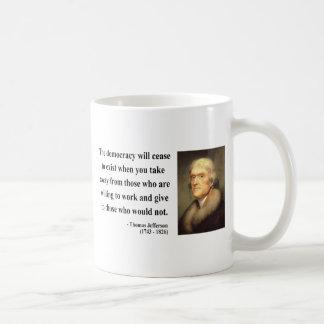 Thomas Jefferson Quote 3c Classic White Coffee Mug