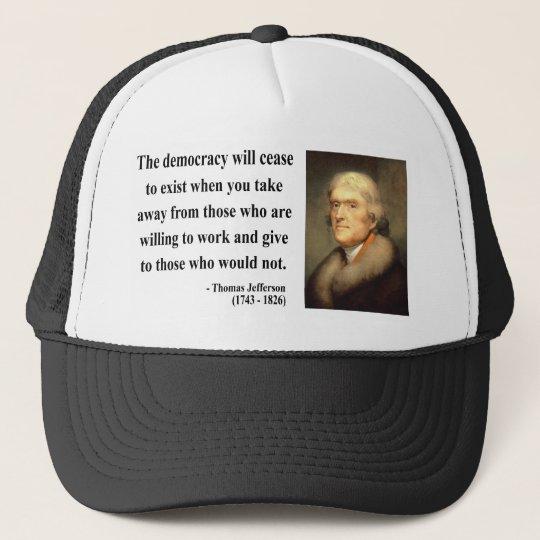 Thomas Jefferson Quote 3c Trucker Hat