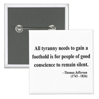 Thomas Jefferson Quote 4a Pinback Buttons