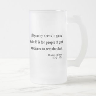 Thomas Jefferson Quote 4a Frosted Glass Beer Mug