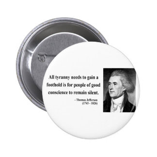 Thomas Jefferson Quote 4b Pinback Buttons