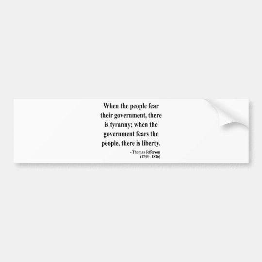 Thomas Jefferson Quote 5a Bumper Sticker