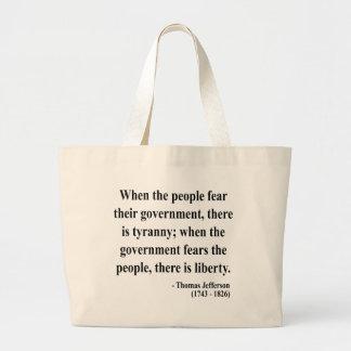 Thomas Jefferson Quote 5a Large Tote Bag