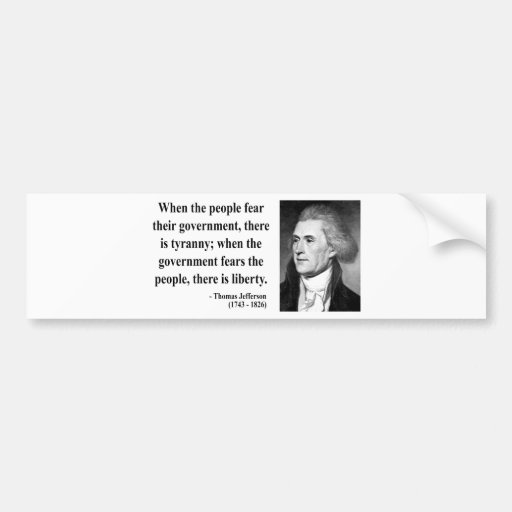 Thomas Jefferson Quote 5b Bumper Sticker