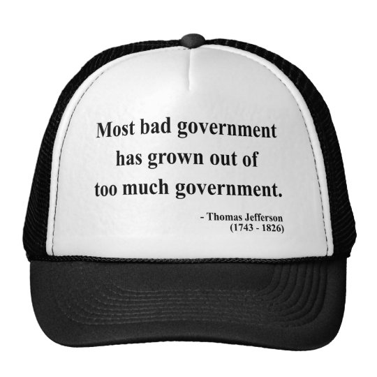Thomas Jefferson Quote 7a Trucker Hat