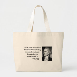 Thomas Jefferson Quote 8b Large Tote Bag