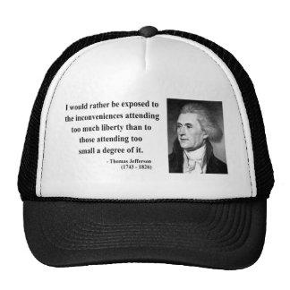 Thomas Jefferson Quote 8b Trucker Hats