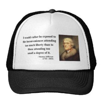 Thomas Jefferson Quote 8c Hat