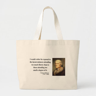 Thomas Jefferson Quote 8c Large Tote Bag