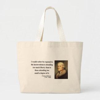 Thomas Jefferson Quote 8c Large Tote Bag