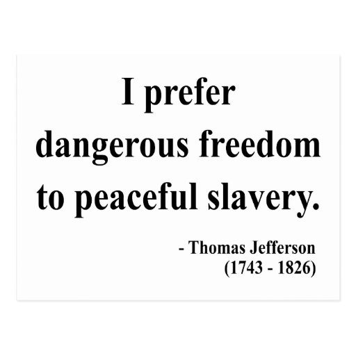 Thomas Jefferson Quote 9a Postcard