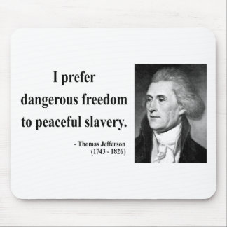 Thomas Jefferson Quote 9b Mouse Pad