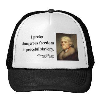 Thomas Jefferson Quote 9c Mesh Hat
