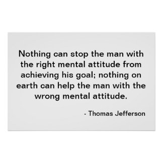Thomas Jefferson Quote - Attitude Poster