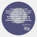 Thomas Jefferson Quote - Banking Establishment Stickers