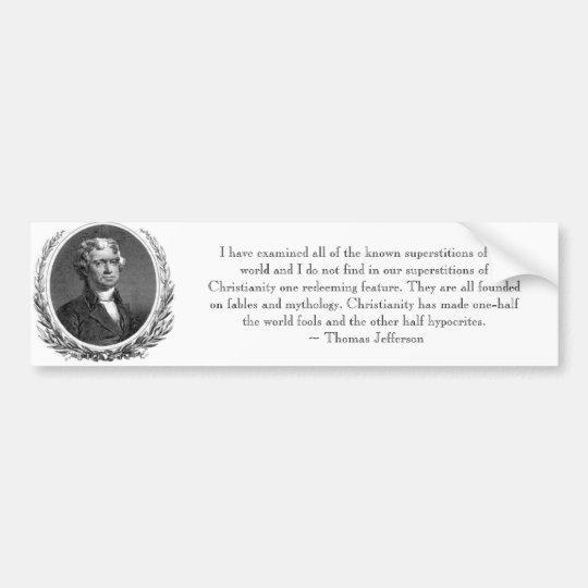 Thomas Jefferson Quote Bumpersticker Bumper Sticker