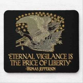 Thomas Jefferson Quote: Eternal Vigilance Mouse Pad