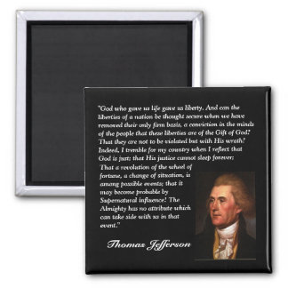 """Thomas Jefferson Quote - """"God who gave us life..."""" 2 Inch Square Magnet"""