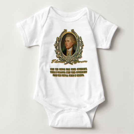 Thomas Jefferson Quote: Government & the People Baby Bodysuit