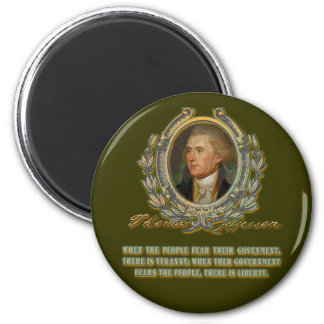 Thomas Jefferson Quote:  Government & the People 2 Inch Round Magnet