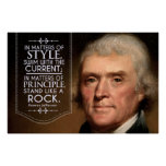 Thomas Jefferson quote in matters of style Poster