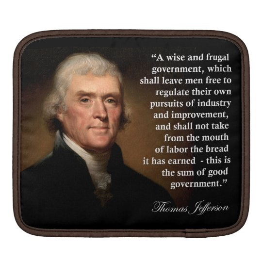 Thomas Jefferson Quote iPad Sleeve