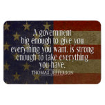 Thomas Jefferson Quote on Big Government Rectangular Photo Magnet