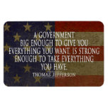 Thomas Jefferson Quote on Big Government Vinyl Magnet