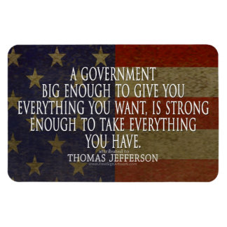 Thomas Jefferson Quote on Big Government Rectangular Photo Magnet