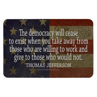 Thomas Jefferson Quote on Democracy Magnet