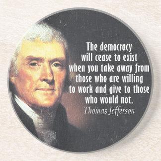 Thomas Jefferson Quote on Socialism Beverage Coaster