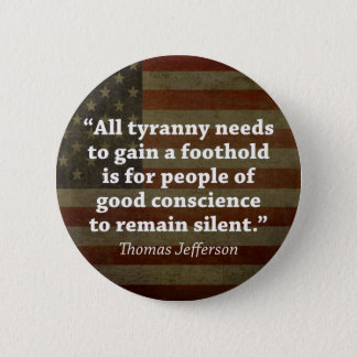 Thomas Jefferson Quote Pinback Button