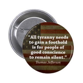 Thomas Jefferson Quote Pinback Button