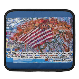 Thomas Jefferson Quote Sleeve For iPads