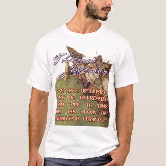 Thomas Jefferson Quote: The Tree of Liberty T-Shirt