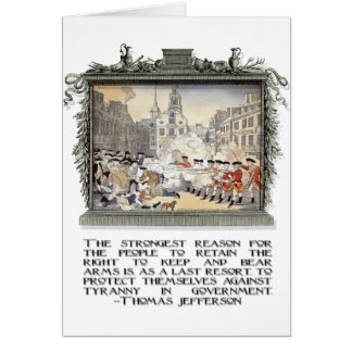 Thomas Jefferson Quote: Tyranny in the Government Greeting Card