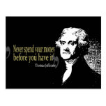 Thomas jefferson quotes never spend money post cards