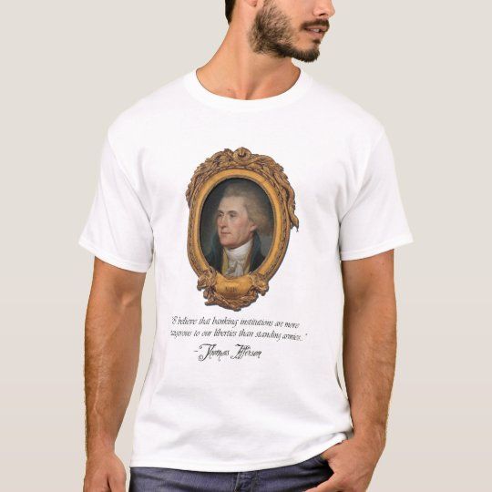 Thomas Jefferson Quotes on Liberty T-Shirt